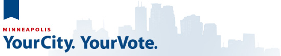 Minneapolis: Your City. Your Vote.
